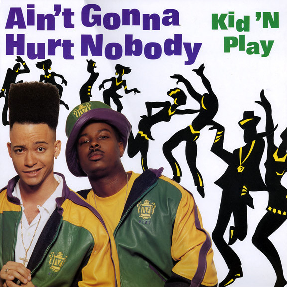 aint-gonna-hurt-nobody-kid-n-play